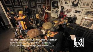#StayStrongEverybody Just Jazz Concert Series 2 Year Anniversary Promo featuring Dwight Trible