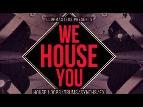 We House You -  Classic House Synth Loops & Samples - Loopmasters Samples
