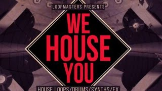 We House You - Classic House Synth Loops Samples - Loopmasters Samples