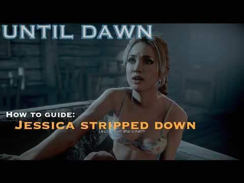 Until Dawn Ps4 How To Guide Jessica Stripped Down Youtube