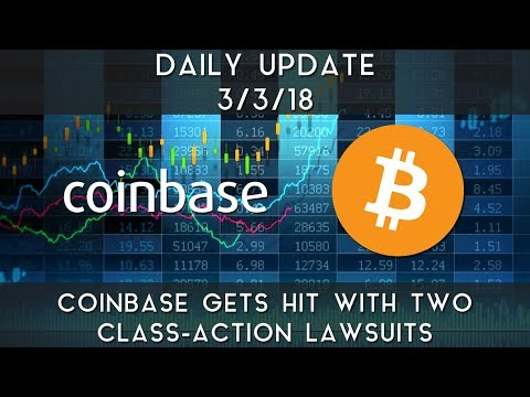 Daily Update (3/3/2018) | Coinbase faces two class-action lawsuits