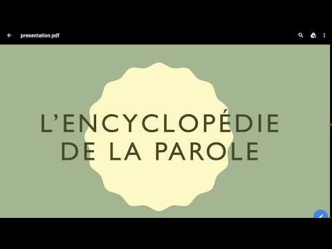 Présentation : Encyclopedie de la parole. Mots et musique.
