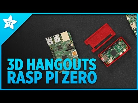 3D Hangouts - Raspberry Pi Zero