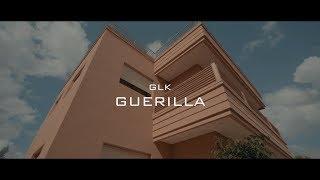 Смотреть клип Glk - Guerilla