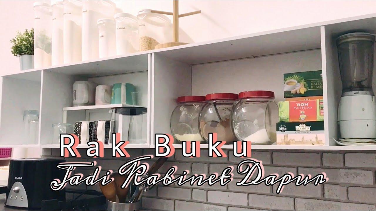 Cara Memasang Rak Buku Jadi Kabinet Dapur Terbuka Open Shelves Youtube