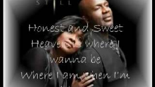 Close To You Lyrics CeCe and BeBe Winans