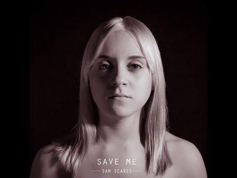 SAM SCARES: Save Me | Feat. EVA M. GARCIA | [OFFICIAL MUSIC VIDEO]