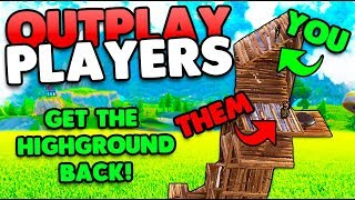 Outplay Your Opponents! | Getting That High Ground! Tips & Tricks | Fortnite Battle Royale