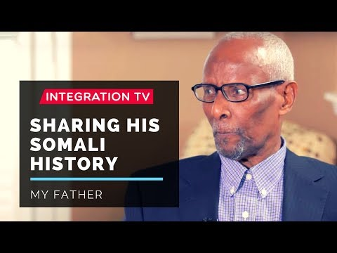 My Father's Somali Story: A look at Somali history