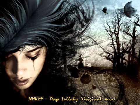 NHKFF - Deep Lullaby (Original mix)