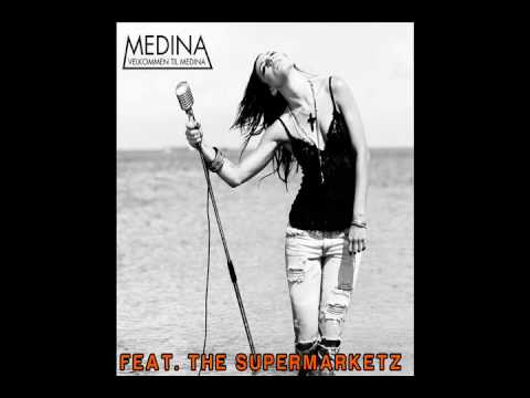 THE SUPERMARKETZ FT. MEDINA - DU ELSKER MIG (RADIO EDIT) HD.