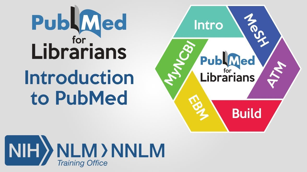 Introduction to PubMed: PubMed...