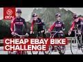 Cheap EBay Bikes - Which Is Best? | The GCN Challenge