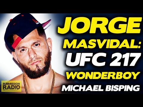 "Jorge Masvidal: Michael Bisping ""Is The #1 Hoe I Gotta Slap"", talks Stephen Thompson UFC 217"