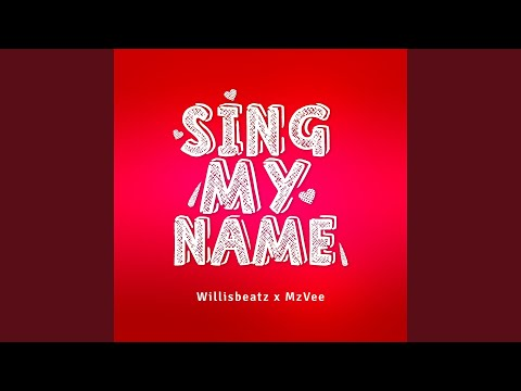 Sing My Name