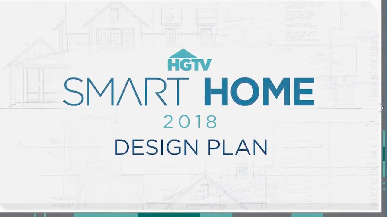HGTV Smart Home 2018   Sneak Peek At The Design