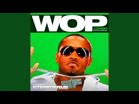 Wop (Official Version)