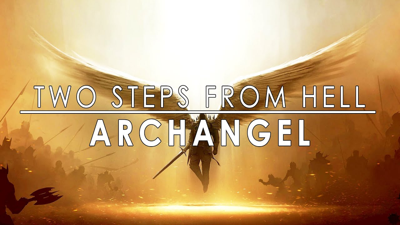 ARCHANGEL | The Power of Epic Music - Two Steps From Hell 40 Tracks - Powerful Epic Music Mix