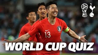 HEUNG-MIN SON | WORLD CUP QUIZ