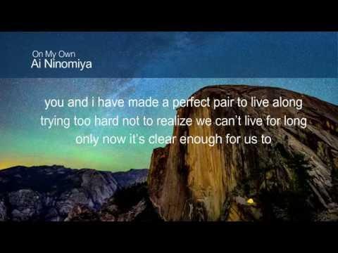 On My Own - Ai Ninomiya ( Kekkai Sensen OST ) Lyrics