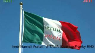 Fratelli D'Italia (Dee Jay Franky RMX)