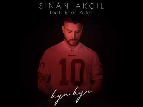 Sinan Akçıl feat. Enes Yolcu - Bye Bye indir