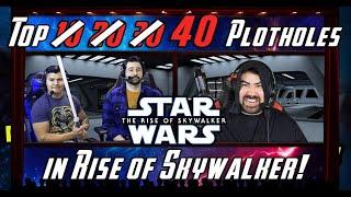 Top 40 Plotholes in Star Wars: Rise of Skywalker!