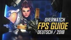 ✅OVERWATCH FPS GUIDE 2018 Deutsch