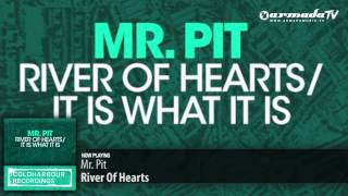 Mr. Pit - River Of Hearts (Original Mix)