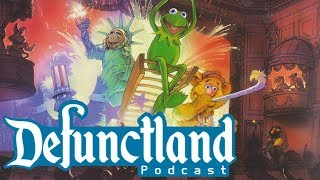 Defunctland Podcast Ep. 4: Muppets, Magic, and Michael Eisner