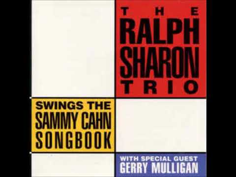 Ralph Sharon Trio & Gerry Mulligan ‎– Swings The Sammy Cahn book  Full Album