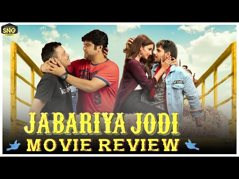 Jabariya Jodi | SnG:  अनादि Movie Review