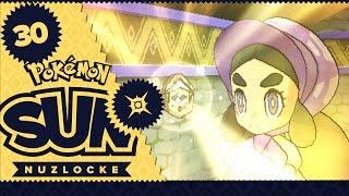 THE RUINS OF HOPE - Pokémon Sun & Moon Nuzlocke! PART 30