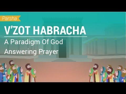 Parshat V'Zot Habracha: A Paradigm Of God Answering Prayer