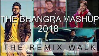 The Bhangra Mashup 2018 | New Punjabi Songs Mix | Non Stop DjPunjab Dhol Remix