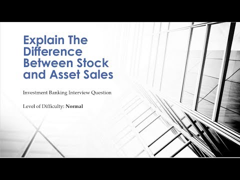 Mock Investment Banking Interview Question – Asset Vs Stock Sale