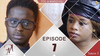 Pod et Marichou - Saison 2 - Episode 7 - VOSTFR