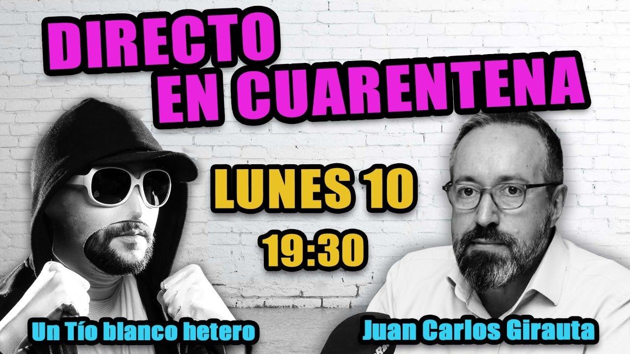 UTBH & Juan Carlos Girauta - Directo en cuarentena