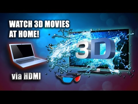 How to watch 3D Movies at home (PC - TV Connection, Active & Passive 3D)