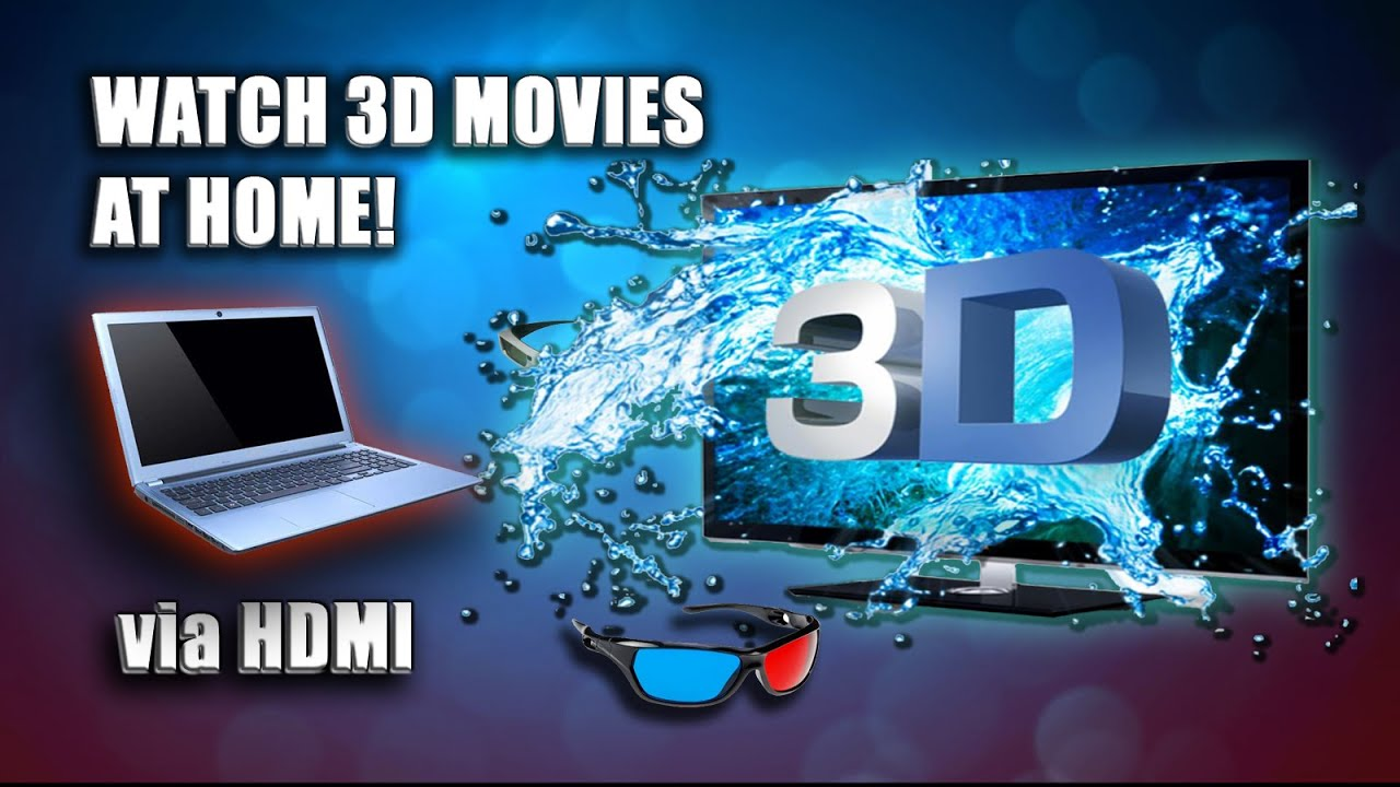 How to watch 3D