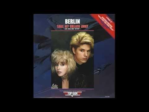 Take My Breath Away- Berlin (Male Version)