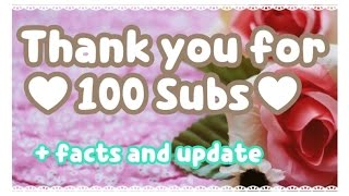 Thank you for 100 {+ facts about me & whats in store}