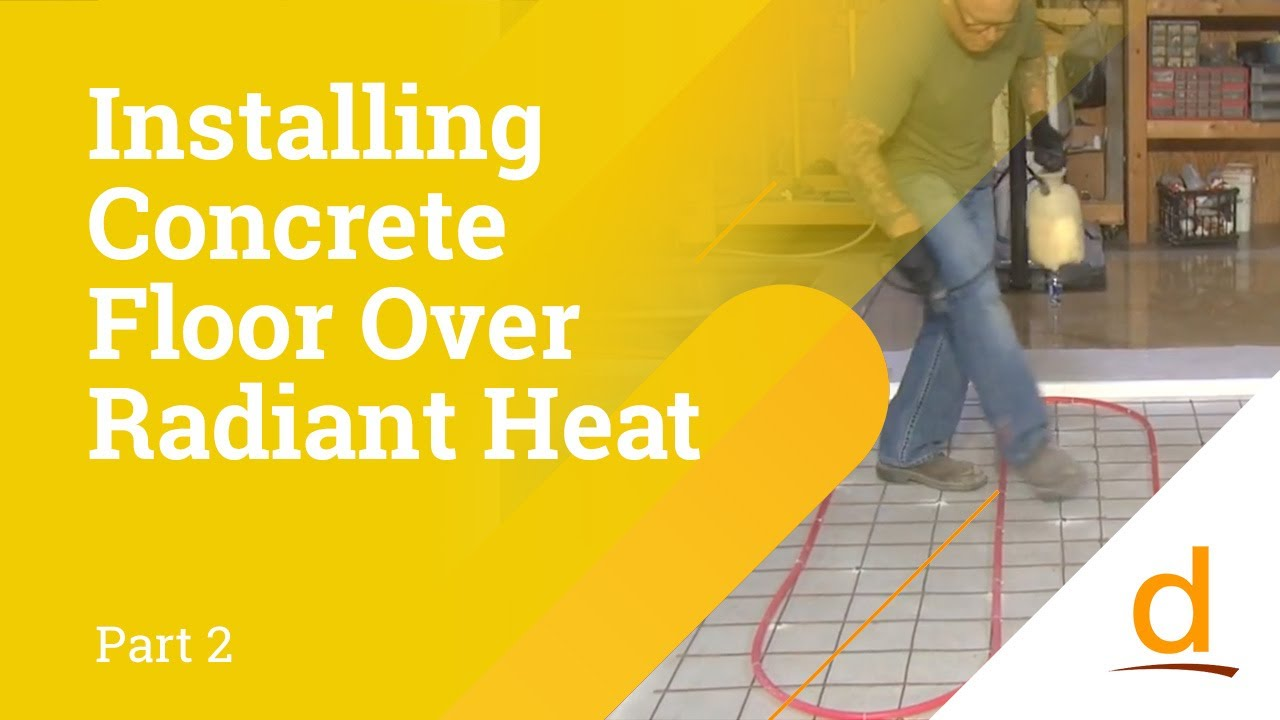 How To Install Polished Concrete Over Radiant Heating | Part 2