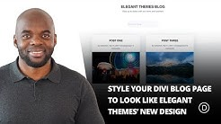 How to Style Your Divi Blog Page to Look Like Elegant Themes' New Design