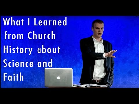 What I Learned from Church History about Science and Faith | Gavin Ortlund