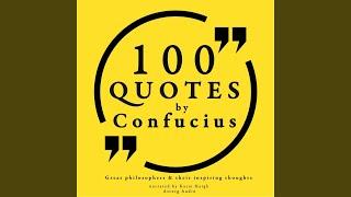 100 Quotes by Confucius, Pt. 1