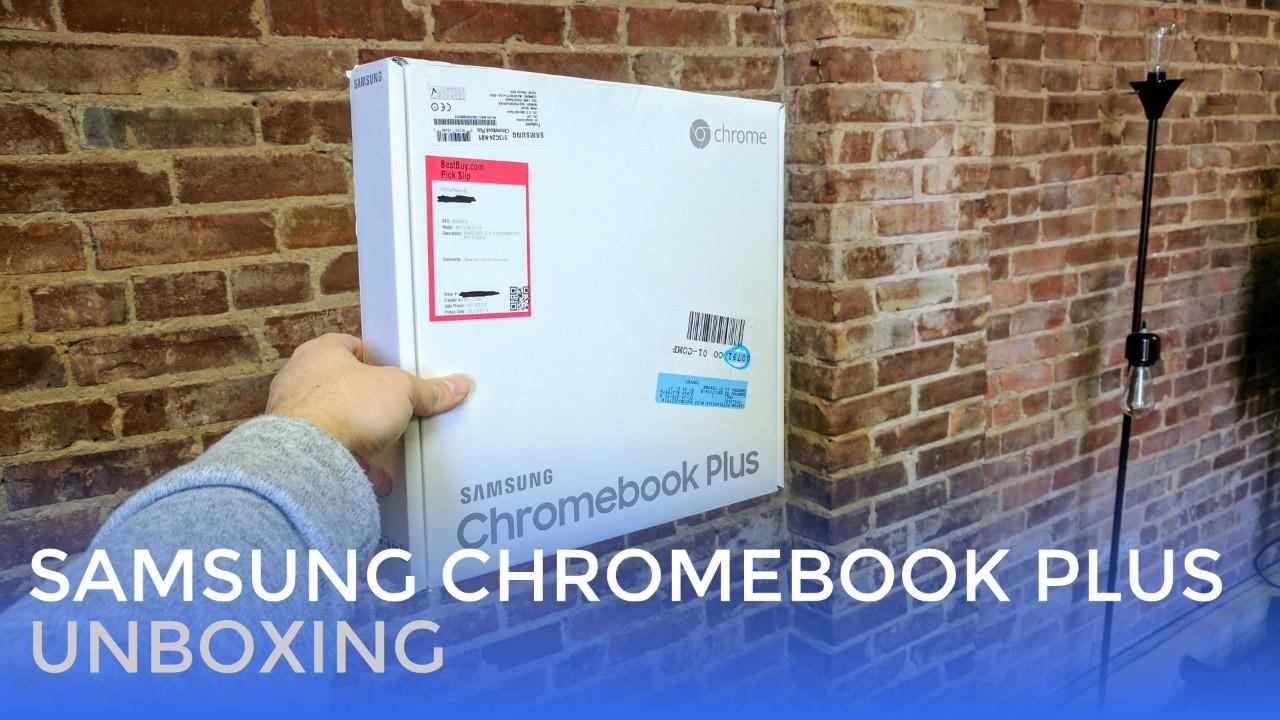 Samsung Chromebook Plus Unboxing – Live