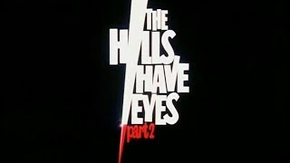 Official Trailer: The Hills Have Eyes Part II (1985)