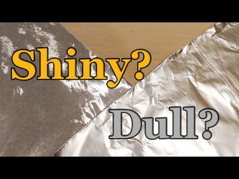 Aluminum Foil: Do You Cook With The Shiny Side In Or Out?