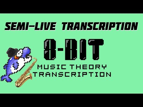 Semi-Live Transcription Time 2: Dolphin Shoals Sax Solo